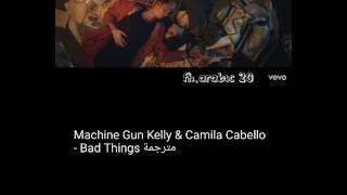 Video Machine Gun Kelly, Camila Cabello - Bad Things مترجمة download in MP3, 3GP, MP4, WEBM, AVI, FLV Februari 2017