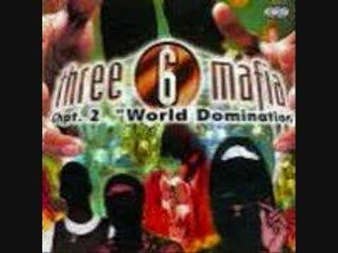 three six mafia - Three Six Mafia -World Domination.