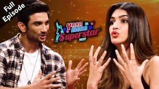 Video Raabta | Sushant Singh Rajput & Kriti Sanon | Full Episode | Yaar Mera Superstar S2 With Sangeeta MP3, 3GP, MP4, WEBM, AVI, FLV Januari 2018