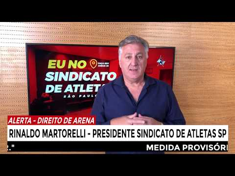"""""""Se o Direito de Arena for direto para os clubes, os atletas não receberão"""", alerta Martorelli."""