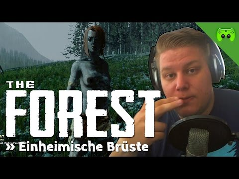 THE FOREST # 19 - Einheimische Brüste «» Let's Play The Forest
