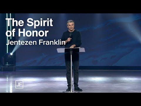 The Spirit of Honor | Jentezen Franklin