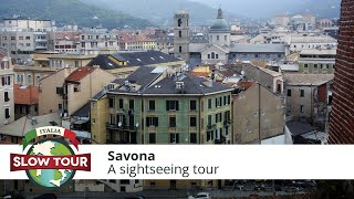 Savona Italy  city photos : Savona: sightseeing tour and origin of the city | Italia Slow Tour