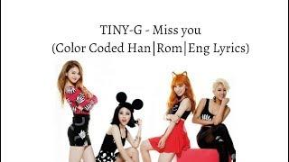 Download Lagu TINY-G(타이니지) _ Miss you(보고파) [Color Coded Lyrics /ENG/ROM/HAN] Mp3