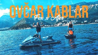 FOX X AFER - OVČAR KABLAR (OFFICIAL VIDEO)