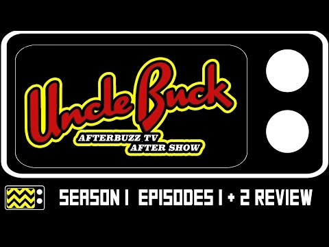 Uncle Buck Season 1 Episodes 1 & 2 Review & After Show | AfterBuzz TV