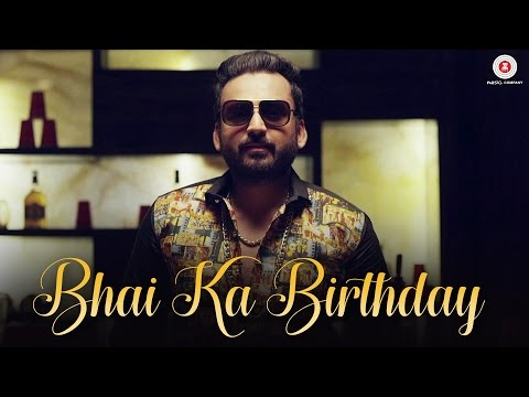 Bhai Ka Birthday Songs mp3 download and Lyrics