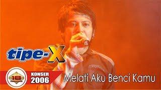 KERENN.. TIPE - X | MELATI AKU BENCI KAMU (LIVE KONSER PONTIANAK 2006)