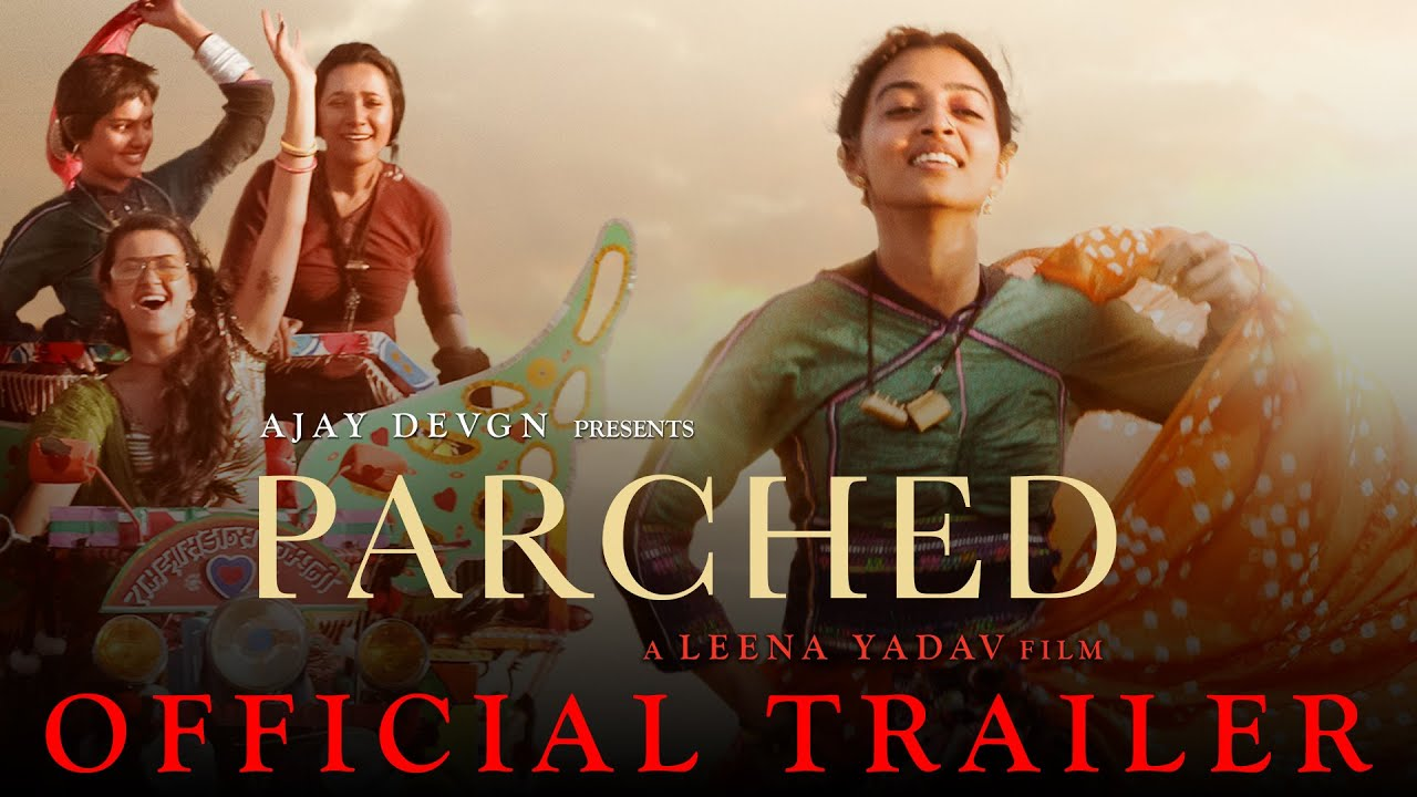 Parched Movie HD Official Trailer