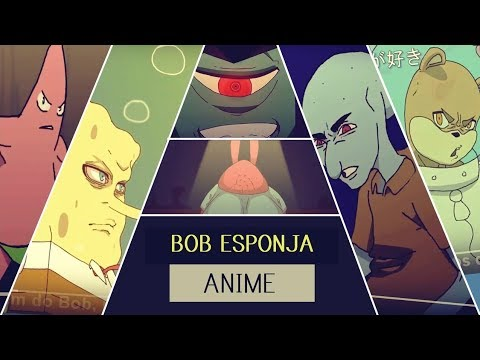 BoB Esponja em Anime Dublado PT-BR Spongebob SquarePants Anime