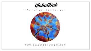 GlobulDub - Foreign Exchange