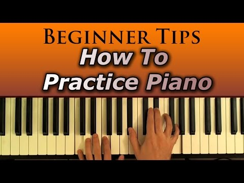 How To Practice Piano:Tips For Beginners