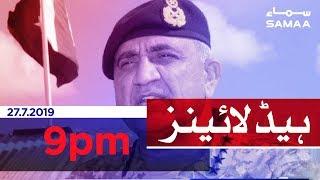 Samaa Headlines - 9PM - 27 July 2019