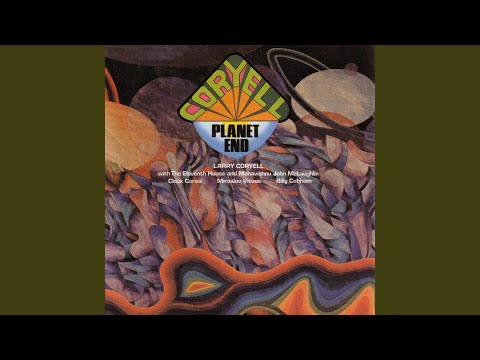 Larry Coryell – Planet End (Full Album)