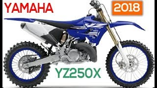 9. AWESOME! 2018 Yamaha YZ250X Specifications