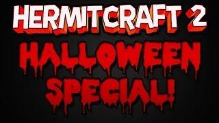 Hermitcraft Halloween Special!