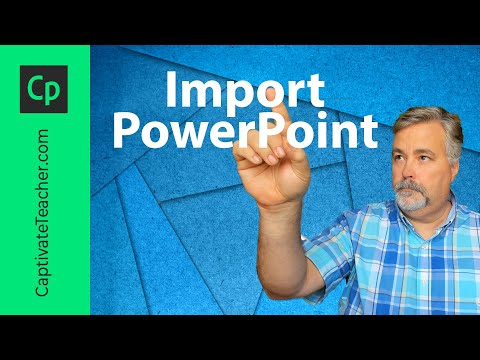 Importing PowerPoint into Adobe Captivate