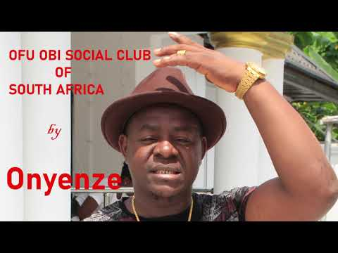 OFU OBI SOCIAL CLUB S/AFRICA - Onyenze (NEW MUSIC) Nigerian Highlife Music