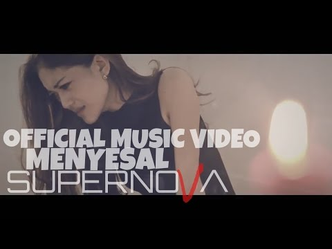 Official Music Video - Supernova - Menyesal