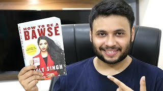Best buy link : http://amzn.to/2poCXo4 [Amazon.in]Best buy link : http://amzn.to/2q69Uoi [Amazon.com]From actress, comedian and YouTube sensation Lilly Singh (aka Superwoman) comes the definitive guide to being a BAWSE - a person who exudes confidence, reaches goals, gets hurt efficiently, and smiles genuinely because they've fought through it all and made it out the other side.Told in her hilarious, bold voice that's inspired over 9 million fans, and using stories from her own life to illustrate her message, Lilly proves that there are no shortcuts to success.Warning: This book does NOT include hopeful thoughts, lucky charms, and cute quotes. That's because success, happiness and everything else you want in life needs to be fought for - not wished for. In Lilly's world, there are no escalators. Only stairs.Superwoman's Channel : http://bit.ly/2qvYk6YLilly Singh's Vlog Channel : http://bit.ly/2popGvM#MUSIC CREDITSLakey Inspired , Jordan Reddingtonlink to his  Collection : http://bit.ly/1X1LXrS-----------------------------------------------------------------------My Gear :1.Vlog camera : http://fkrt.it/LpssDTuuuN2.Manfrotto Tripod : http://amzn.to/2m4SJ2d3.My Mobile : http://fkrt.it/SvFmNuuuuN4.Sony Tripod : http://amzn.to/1Punfvr5.DSLR Camera : http://amzn.to/2gmicjP6.Voiceover Mic : http://amzn.to/1TpZPvO7.Pop Filter : http://amzn.to/1Twft7Y8. 32GB  Memory Card : http://amzn.to/2gmjnjn9. Zoom H1 : http://amzn.to/2gnpJQy-----------------------------------------------------------------------------#urindianconsumer #WTV!!Ur Indian Consumer !!UIC Vlogs : http://bit.ly/2paxw93Be a UIC Patreon : http://bit.ly/2orZaklSubscribe here  : http://goo.gl/SIFH0NFacebook Page  : http://goo.gl/IdsPmPTwitter page : https://twitter.com/prasadvedpathakInstagram : https://www.instagram.com/urindianconsumer/Google + page : https://plus.google.com/+UrIndianConsumer!!Ur Indian Consumer !!