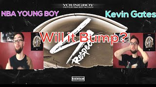 Kevin Gates/YoungBoy Never Broke Again - 4Respect EP Review/Reaction