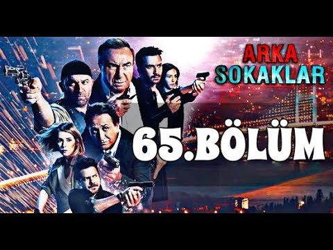 Video ARKA SOKAKLAR 65. BÖLÜM download in MP3, 3GP, MP4, WEBM, AVI, FLV January 2017