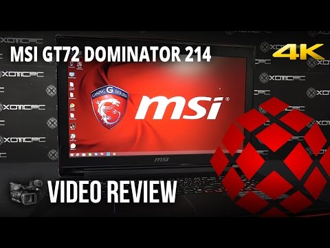 MSI GT72 Dominator-214 (970M) - Review by XOTIC PC