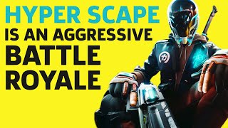 Hyper Scape's Battle Royale Systems Encourage Aggressive Play by GameSpot