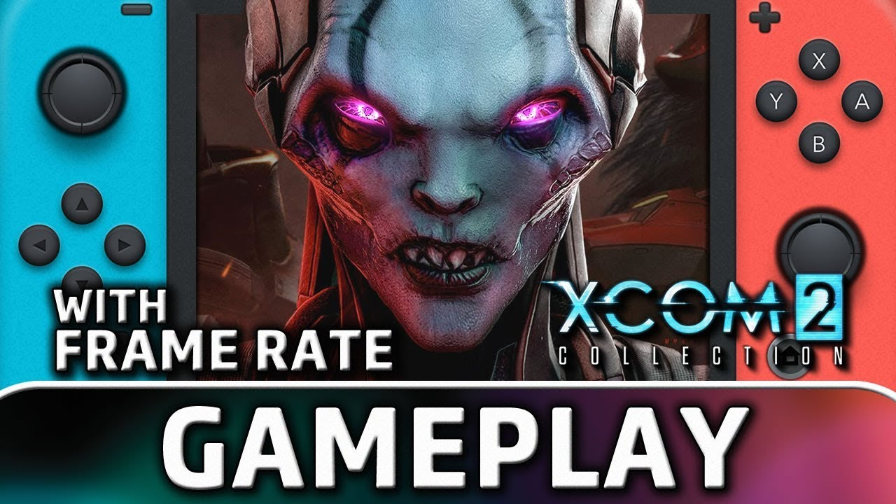 XCOM 2 Collection | Nintendo Switch Gameplay and Frame Rate