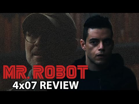 Mr Robot Season 4 Episode 7 '407 Proxy Authentication Required' Review/Discussion