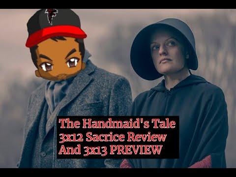 "🤶🤶🤶 The Handmaid's Tale s3e13 FINALE PREVIEW s3e12 ""Sacrifice"" quick recap and review."