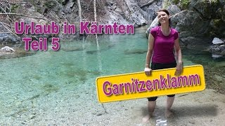 Weissensee Austria  City pictures : Urlaub in Kärnten, Österreich - # 5 - Garnitzenklamm