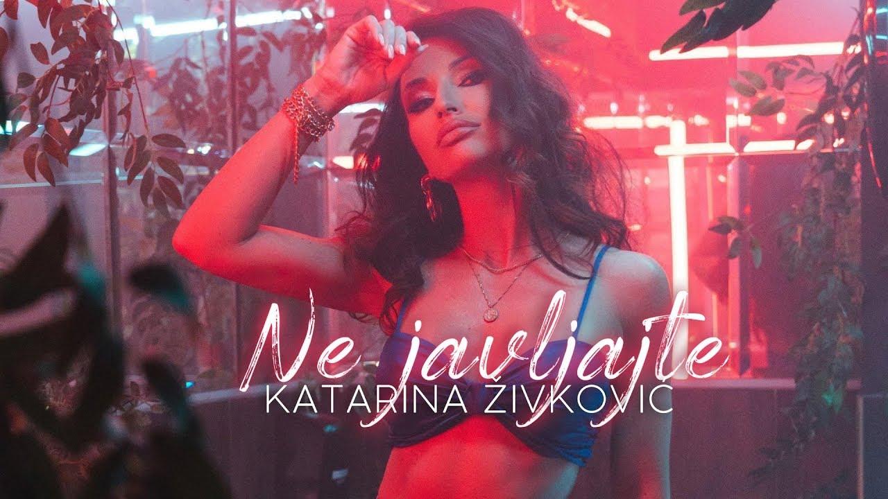 Ne javljajte – Katarina Živković