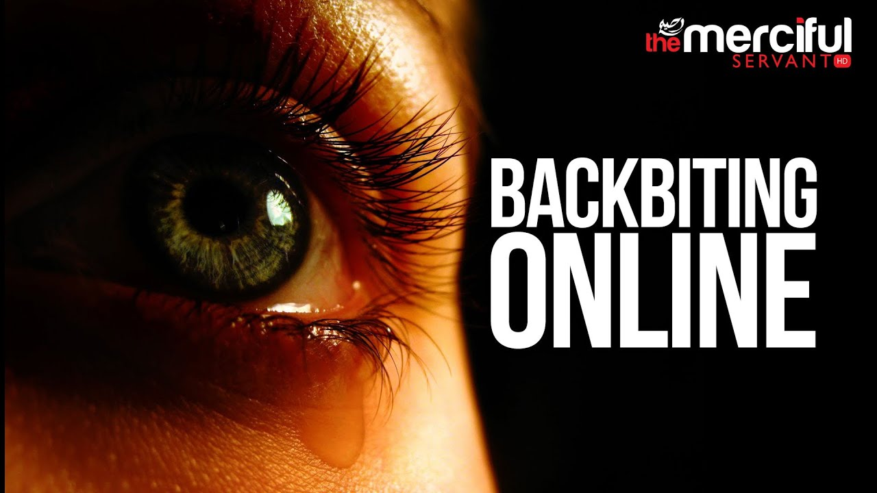 Backbiting and Gossiping Online – THE ANGELS KNOW
