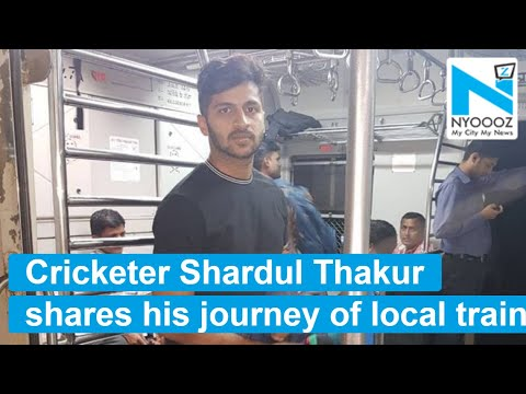 Indian Cricketer Shardul Thakur Prefers Mumbai Local Train Over Luxury Cars | NYOOOZ TV
