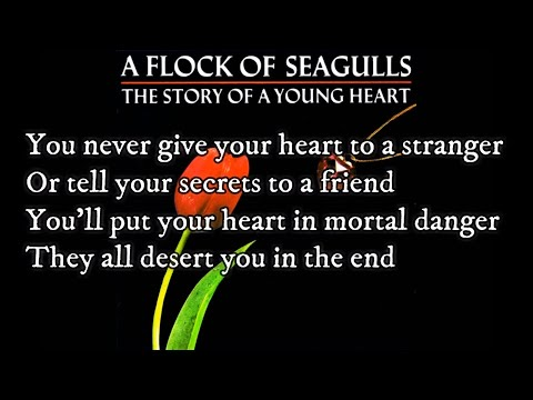 A Flock Of Seagulls--The More You Live The More You Love(Lyrics On Screen)