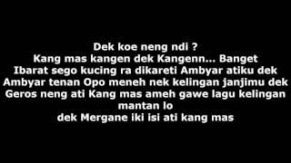 Lirik lagu Ndx aka~ Kelingan mantan Video