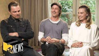 Video Leonardo DiCaprio, Brad Pitt & Margot Robbie on 'Once Upon a Time ... in Hollywood' | MTV News MP3, 3GP, MP4, WEBM, AVI, FLV Agustus 2019