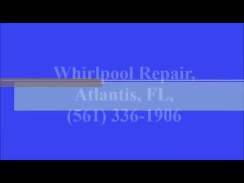 Whirlpool Repair, Atlantis, FL, (561) 336-1906