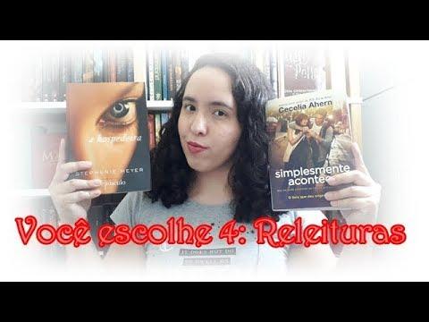 Você escolhe 4 : Releituras | Um Livro e Só
