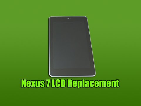 replacement - Nexus 7 LCD Replacement In this video I am going to be repairing a Google Nexus 7 Tablet, this is not your standard repair because I am going to be replacing...