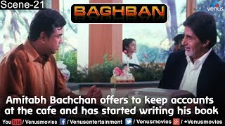 Amitabh Bachchan offers to keep accounts at the cafe and has started writing his book (Baghban)