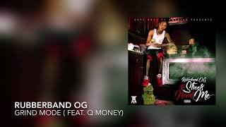 Grind Mode ( feat. Q Money )