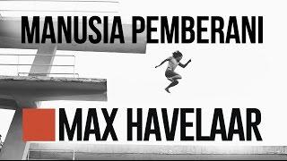 Max Havelaar - Manusia Pemberani