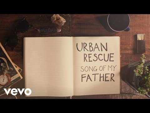 Urban Rescue - Song Of My Father (Lyric Video)