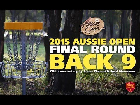 2015 Disc Golf Aussie Open – Final Round Back 9 (McBeth, Lizotte, Wysocki, Feldberg)
