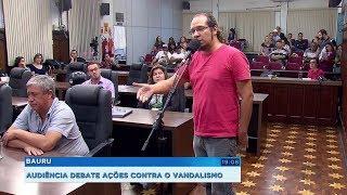 Audiência na Câmara de Bauru discute alternativas para combater o vandalismo em espaços públicos