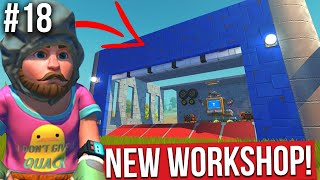 BUILDING MY NEW WORKSHOP!! - SCRAP MECHANICS SURVIVAL #18