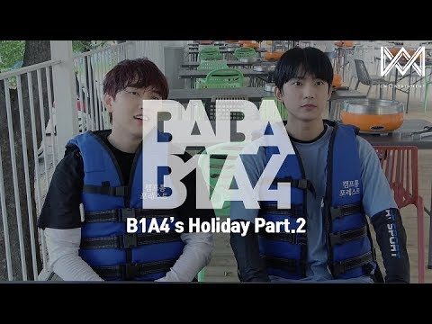 [BABA B1A4 4] EP.15 B1A4's Holiday Part.2