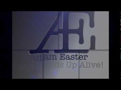 Adam Easter - Keep Hands Up Alive!